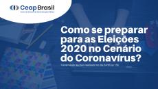 Como se preparar para as Eleições 2020 no cenário do Coronavírus?